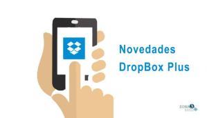 Víctor Ramos: Novedades Dropbox Plus