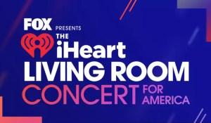 """¡Entérate! Estos artistas dirán """"presente"""" en el iHeartRadio Living Room Concert for America"""