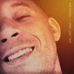 """Vin Diesel sorprende a sus seguidores y debuta como cantante con el sencillo """"Feel Like I Do"""""""